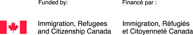Funded by Immigration, Refugees and Citizenship Canada