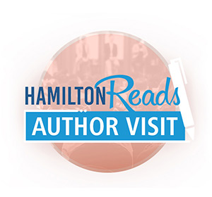 Hamilton Reads Author Visit