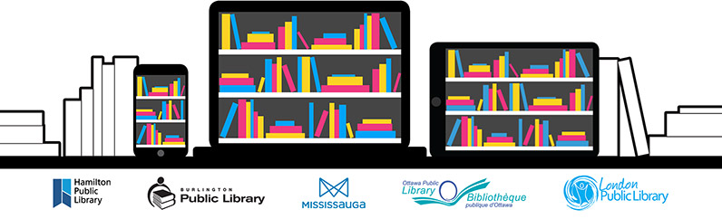 Library materials on the shelf and on the computer, below is a list of our partner libraries. Left to right, Hamilton Public Library, Burlington Public Library, Mississauga Public Library, Ottawa Public Library, London Public Library.