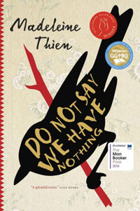 cover of book Do Not Say We Have Nothing by Madelein Thien