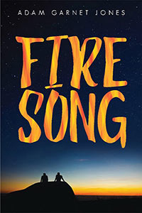 Fire Song by Adam Garnet Jones