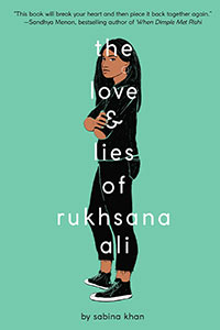 The Love and Lies of Rukhsana Ali by Sabrina Khan