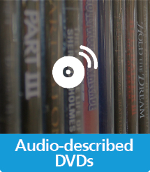 Graphic of Audio-Described DVDs with text and icon