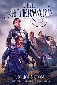 The Afterwards by E.K. Johnston