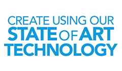 Create using our State of Art Technoogy