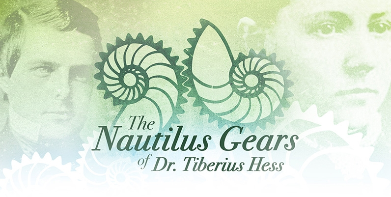 The Nautilus Gears of Dr. Tiberius Hess