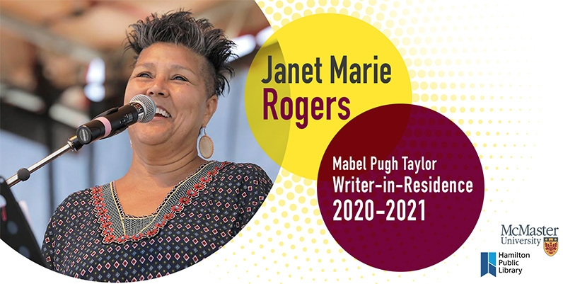 Writer in residence Janet Marie Rogers. Mabel Pugh Taylor writer in residence 2020-2021. McMaster University and Hamilton Public Library