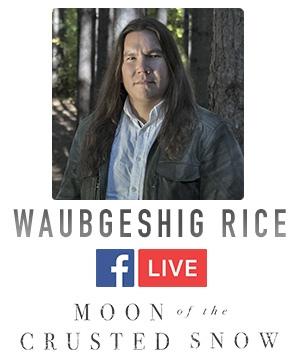 Waubgeshig Rice author event on Facebook Live and other platforms.