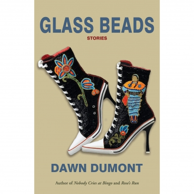 An image of the cover of Glass Beads Stories by Dawn Dumont