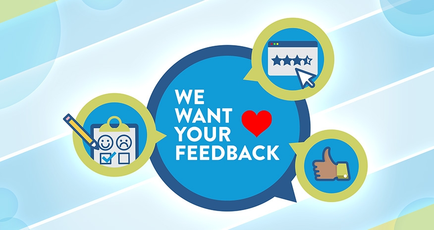 graphic of survey sheet rating stars and a thumbs up with text We want you Feedback