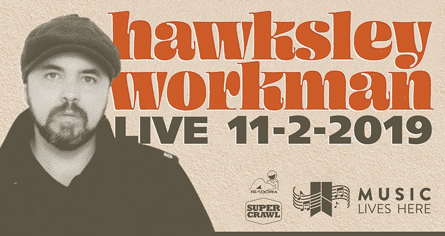 Hawksley Workman Live 11-2-2019 at HPL