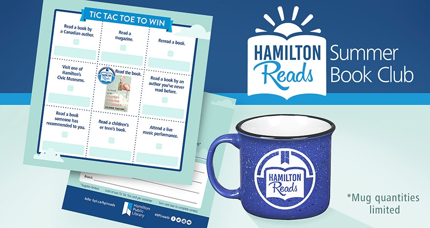 Tic Tac Toe to win card with a blue HPL mug in the bottom right corner and the Hamilton Reads Summer Book Club logo in the top right corner