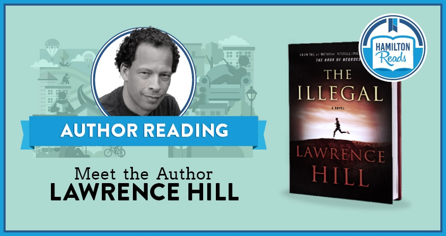 photo of Lawrence Hill and the cover of the book The Illegal