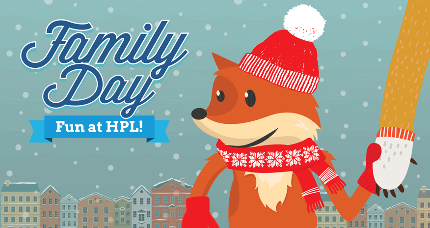 fox wearing a toque, scarf and gloves holding onto a hand of a grown up winter cityscape background with text family day fun at hpl