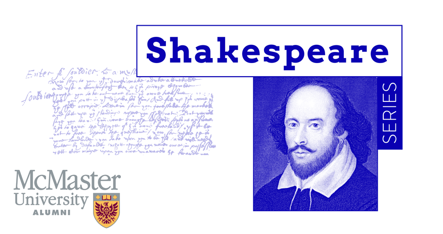 Shakespeare period illustration with McMaster Alumni logo
