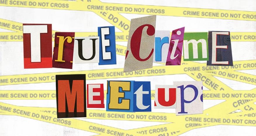 text true crime meetup