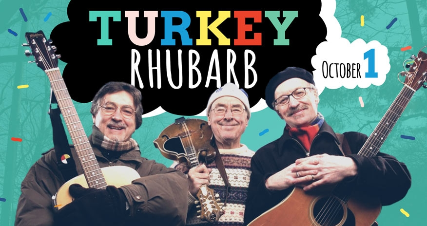 photo of 3 older males holding various musical instruments with Text Turkey Rhubarb